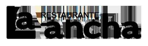 """Restaurante """"La Ancha"""""""